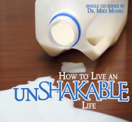 How to Live an Unshakable Life