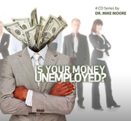 Is Your Money Unemployed?