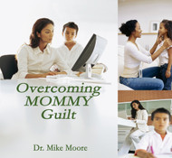 Overcoming Mommy Guilt