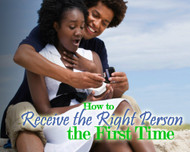 How To Receive The Right Person The First Time-MP3