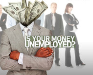Is Your Money Unemployed?-MP3