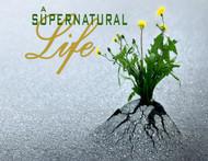 A Supernatural Life-MP3