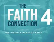 The Faith Connection: Volume 4- The Vision and Basics of Faith-MP3