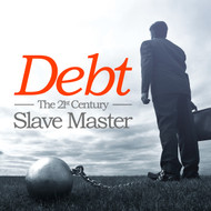 Debt: The 21st Century Slave Master-MP3