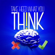 Take Heed What You Think-MP3