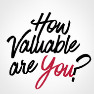 How Valuable Are You