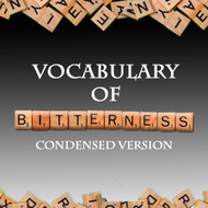 The Vocabulary of Bitterness (Condensed Version)