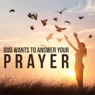 God Wants To Answer Your Prayer-MP3