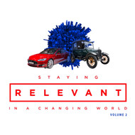 Staying Relevant In A Changing World Volume 2