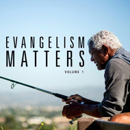 Evangelism Matters Volume 1-MP3