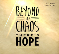 Beyond the Chaos There's Hope (Overcoming Disappointment)