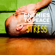 Enemies to Peace - Stress-MP3