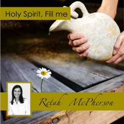 Holy Spirit, Fill me