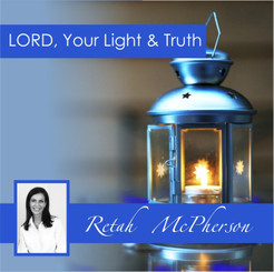 LORD, Your Light & Truth