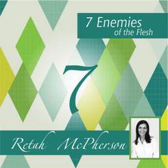 7 Enemies of the flesh