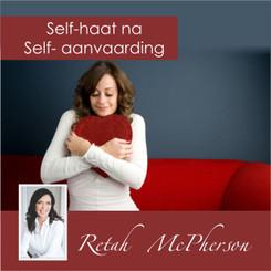 Self-haat na self-aanvaarding