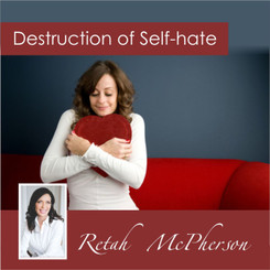 Destruction of Self hate