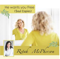 He wants you free (Soul Copies)