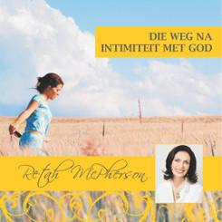 Weg na intimiteit met God