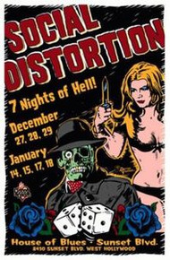 SOCIAL DISTORTION - HOUSE OF BLUES - HOLLYWOOD - POSTER -2002  - DARREN GREALISH