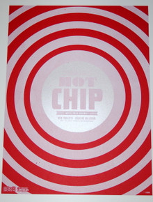HOT CHIP - HIGHLINE BALLROOM - RED VARIANT - MYSPACE SECRET SHOW CONCERT POSTER