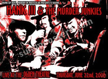 HANK WILLIAMS III - MURDER JUNKIES - POSTER  - KUHN