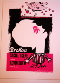 BROKEN SOCIAL SCENE - KEVIN DREW - CAMBRIDGE  -MYSPACE SECRET SHOW POSTER -