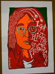 JOHN LENNON - ART PRINT - I GOT BLISTERS ON ME FINGERS - JERMAINE ROGERS - ARTIST PROOF - 2007