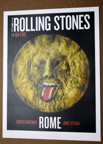 ROLLING STONES - 14 ON FIRE -  CIRCUS MAXIMUS - ROME - #396/500 -  TOUR POSTER