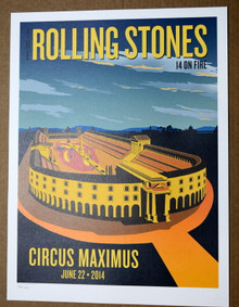 THE ROLLING STONES - 14 ON FIRE -  CIRCUS MAXIMUS - ROME - #396/500 -  TOUR POSTER