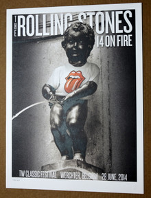 THE ROLLING STONES - 14 ON FIRE -  TW CLASSIC FESTIVAL - BELGIUM - #396/500 -  POSTER
