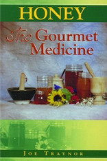 Honey, The Gourmet Medicine