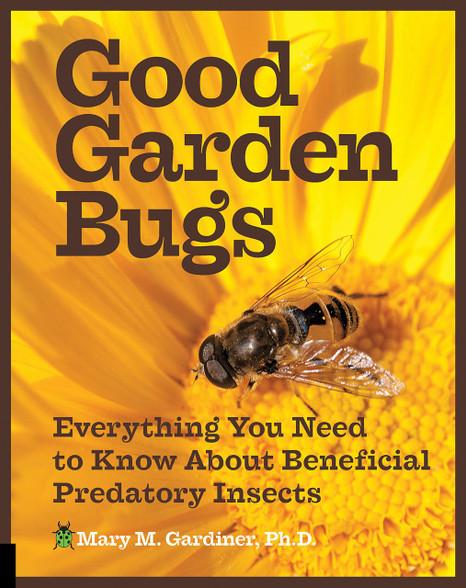Good Garden Bugs