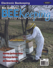 BeeKeeping Your First Three Years - Spring 2017 - Single Copy
