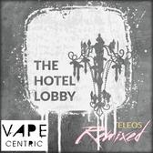 The Hotel Lobby | Teleos Remixed | 30ml 60ml & 120ml options