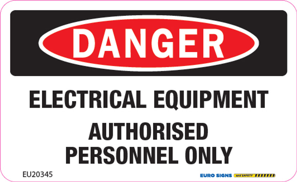 DANGER ELECTRICAL EQUIPMENT AUTH PERSONNEL 90x55 DECAL