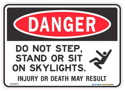 DANGER SKYLIGHT DO NOT SIT OR STAND 125x90 DECAL