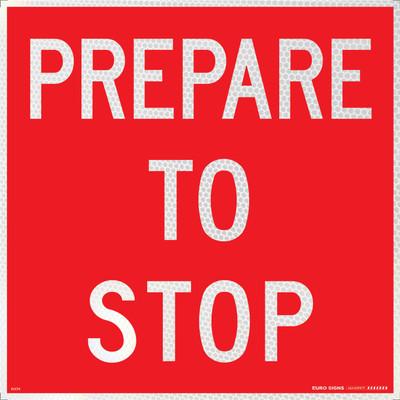 PREPARE TO STOP 600x600 Corflute HI-INT WHT/RED