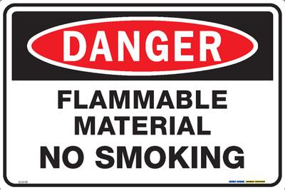 DANGER FLAMMABLE MATERIAL NO SMOKING 450x300 MTL