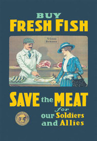 Buy Fresh Fish Save Meat for our Soldiers