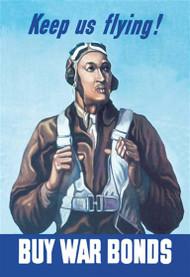 Keep Us Flying - Buy War Bonds