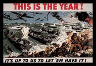 This is the Year: It's Up to Us to Let 'Em Have It!