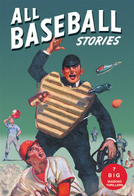 All Baseball Stories Big Diamond Thrillers