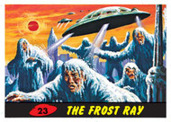 Mars Attack #23: The Frost Ray