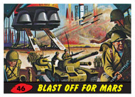 Mars Attack #46: Blast Off For Mars