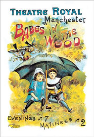 Babes in the Wood Theatre Royal Manchester