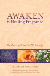 AWAKEN TO HEALING FRAGRANCE