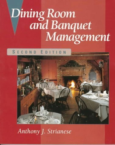 Dining room and banquet management by anthony strianese for Dining room manager