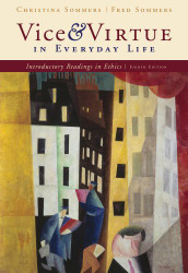 Vice And Virtue In Everyday Life by Christina Hoff Sommers