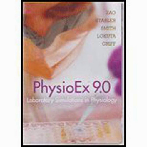 physio ex 6 Zao stabler smith peterson lokuta isbn: 0-321-50065-2  physioex 60™ for human physiology: laboratory simulations in physiology, 1/e stabler smith peterson.
